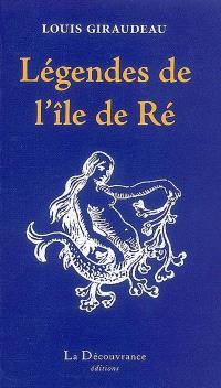Légendes de l'île de Ré