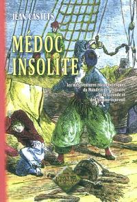 Médoc insolite : les mésaventures rocambolesques du Mandrin de l'estuaire de la Gironde et de l'homme-écureuil