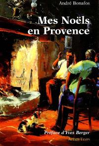 Mes noëls en Provence : contes de l'espérance