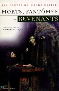 Morts, fantômes et revenants