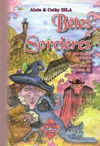 Nouveaux contes du Haut Adour. Volume 2, Bêtes et sorcières
