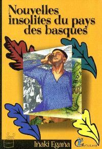 Nouvelles insolites du pays des Basques
