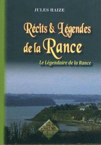 Récits & légendes de la Rance : le légendaire de la Rance
