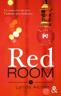 Red room. Volume 1, Tu apprendras la confiance