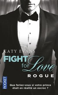Fight for love. Volume 4, Rogue