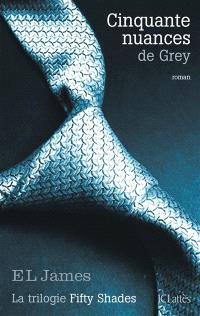 Fifty shades. Volume 1, Cinquante nuances de Grey