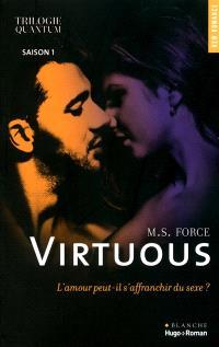 Trilogie Quantum. Volume 1, Virtuous