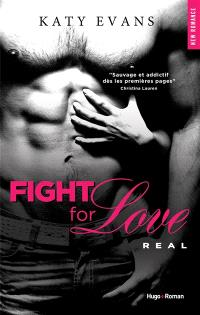 Fight for love. Volume 1, Real