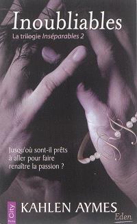 Inséparables. Volume 2, Inoubliables