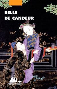 Belle de candeur ou Histoire non officielle de Zhulin : roman érotique de la dynastie Ming