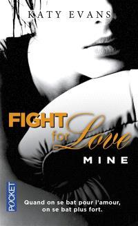 Fight for love. Volume 2, Mine