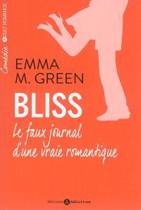 Bliss : le faux journal d'une vraie romantique. Volume 1