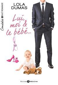 Lui, moi & le bébé