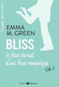 Bliss : le faux journal d'une vraie romantique. Volume 2