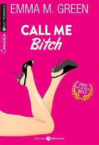 Call me bitch