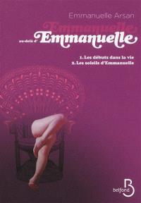 Emmanuelle au-delà d'Emmanuelle. Volume 1