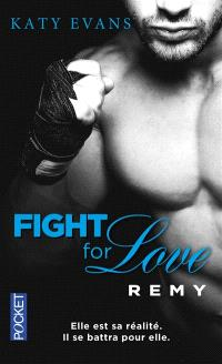 Fight for love. Volume 3, Remy
