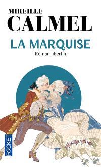 La marquise : roman libertin