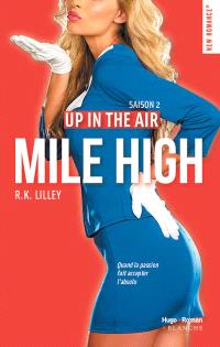Up in the air. Volume 2, Mile high