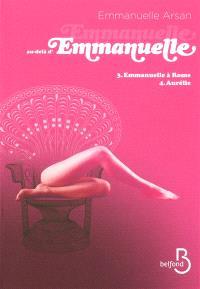 Emmanuelle au-delà d'Emmanuelle. Volume 2
