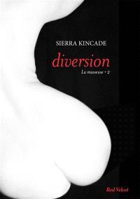 La masseuse. Volume 2, Diversion