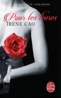 La trilogie italienne. Volume 2, Pour tes lèvres