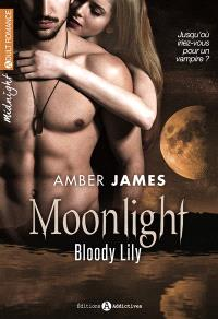 Moonlight : bloody Lily. Volume 1