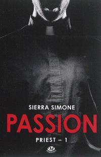 Priest. Volume 1, Passion
