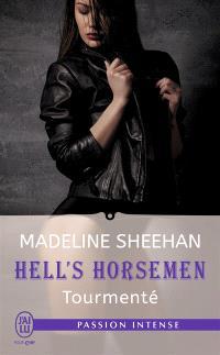 Hell's horsemen. Volume 4, Tourmenté