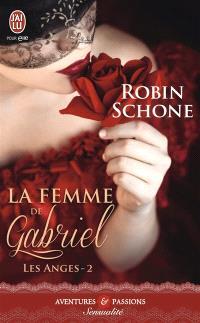 Les anges. Volume 2, La femme de Gabriel