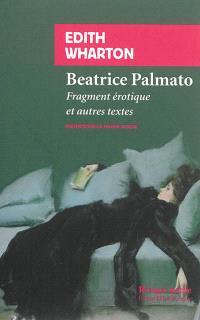 Beatrice Palmato : fragment érotique et autres textes