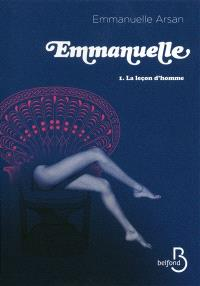Emmanuelle. Volume 1, La leçon d'homme