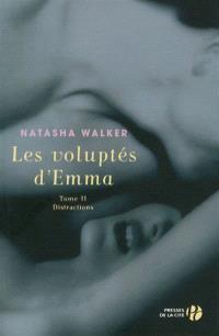 Les voluptés d'Emma. Volume 2, Distractions