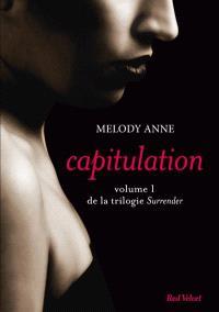 Surrender. Volume 1, Capitulation