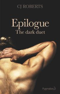 The dark duet : épilogue