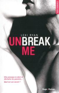 Unbreak me. Volume 1