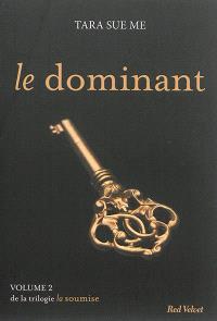 La soumise. Volume 2, Le dominant
