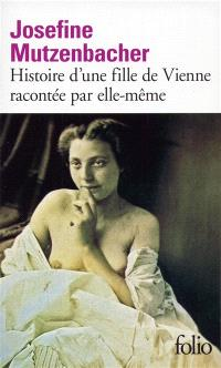 Histoire d'une fille de Vienne racontée par elle-même