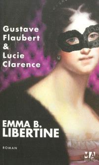Emma B., libertine