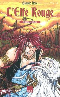 L'elfe rouge : roman yaoi