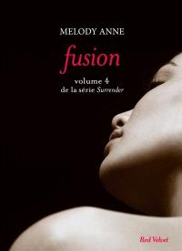 Surrender. Volume 4, Fusion