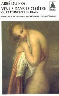Vénus dans le cloître ou La religieuse en chemise : entretiens