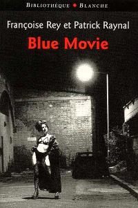 Blue movie : roman interactif