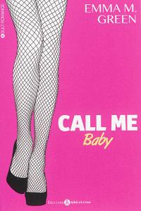 Call me baby. Volume 1