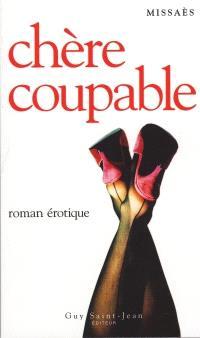 Chère coupable  : roman érotique
