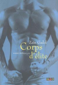 Corps d'élite : Furia Corsica 2 : roman érotique gay