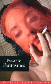 Fantasmes : récits pornographiques