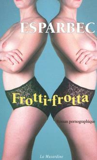 Frotti-frotta