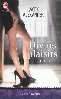 HOT. Volume 1, Divins plaisirs