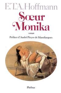 Intégrale des contes et récits. Volume 10, Soeur Monika